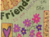 Quilt Card- Friendship Is The Thread In The Patchwork of Life